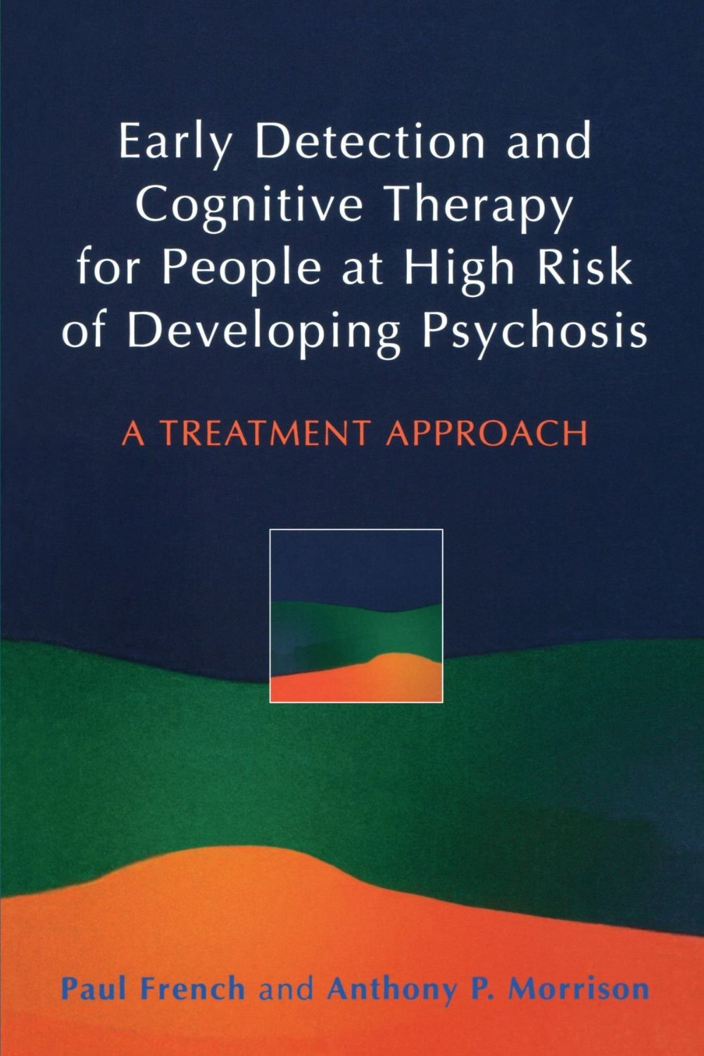 12 early detection and cog therapy for people at high risk of dvlping psychosis Websites, Books & Applications