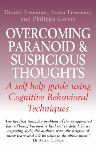 35 overcoming paranoid and suspicious thoughts Websites, Books & Applications