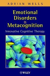 58 Emotional disorders and metacognition Innovative cognitive therapy Websites, Books & Applications