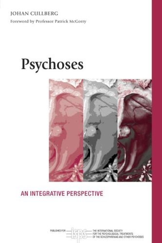 9 psychoses an integrative perspective Cullberg Websites, Books & Applications