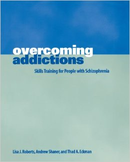 Overcoming addictions Skills training for people with schizophrenia Websites, Books & Applications