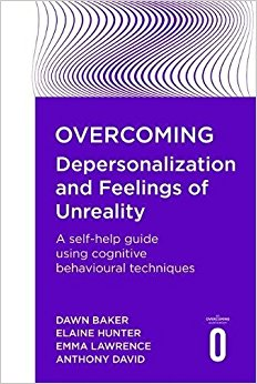 Overcoming Depersonalization and Feelings of Unreality Websites, Books & Applications
